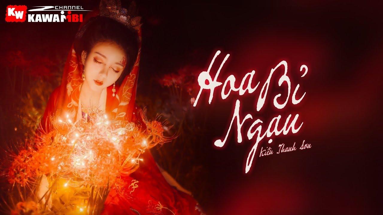 Hoa Bỉ Ngạn – Kiều Thanh Sơn [ Official Lyric Video ]