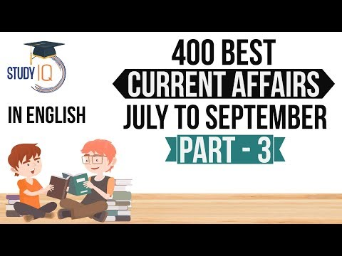 (English) 400 Best Current Affairs July to September 2017 - Part 3 - SSC/IBPS/SBI/Clerk/Police/UPSC
