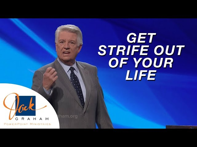 Get Strife Out of Your Life | PowerPoint with Dr. Jack Graham