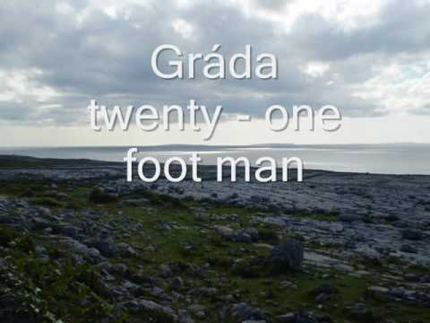 Gráda -  twenty-one foot man