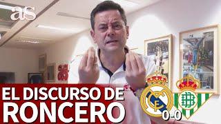 REAL MADRID 0- BETIS 0 | El discurso de Roncero contra el arbitraje