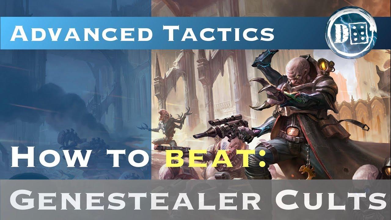 How to beat Genestealer Cults: Advanced 40k Tactics