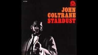 John Coltrane - Then I