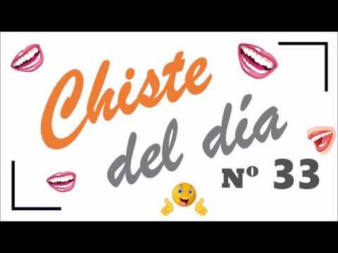 CHISTES BUENOS 33