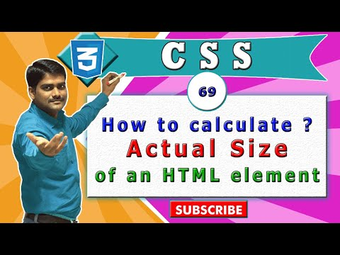 CSS Video Tutorial - 69 - Calculating HTML Element's Actual Width & Height