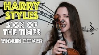 HARRY STYLES ~ SIGN OF THE TIMES - VIOLIN COVER