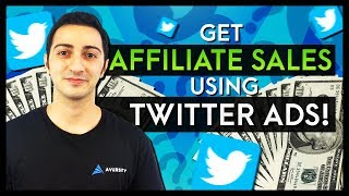 Click By Click Guide to Make Affiliate Sales Using Twitter Ads!