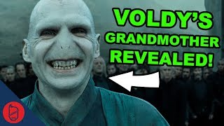 Voldemort's Grandmother REVEALED | Harry Potter Theory