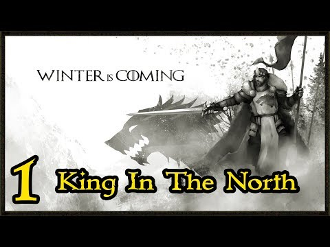 Winter Has Come! - Stark Campaign - Game Of Thrones Total War Gameplay #1