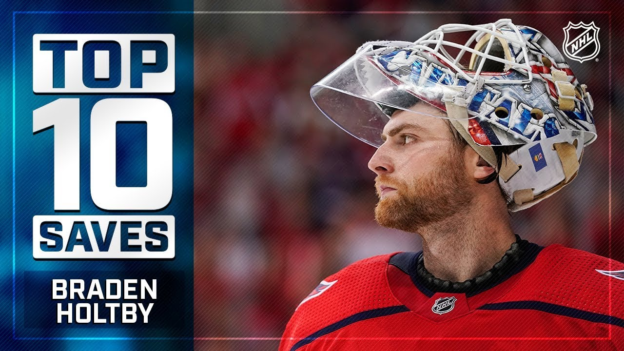 Top 10 Braden Holtby Saves From 2018 19 Youtube