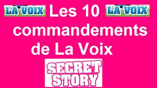 Les 10 commandements de La Voix (Secret Story)