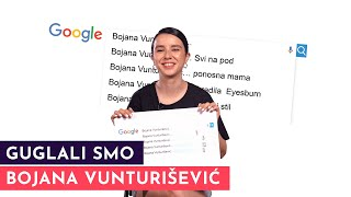 Bojana Vunturišević: Visoka sam koliko i najveće zvezde!| GUGLALI SMO | S02E18
