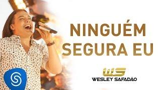 Wesley Safadão - Ninguém Segura Eu [DVD Paradise] thumbnail