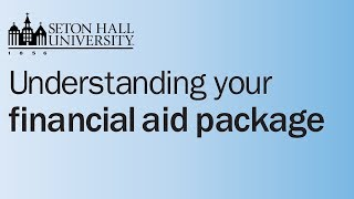 Financial Aid Package: Introduction & General Information