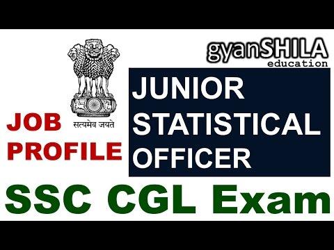 Junior Statistical Officer | JOB PROFILE | MoSPI | SSC CGL 2017 EXAM
