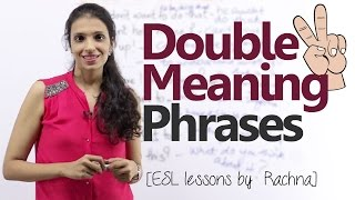Double meaning phrases in English – Free English lesson thumbnail