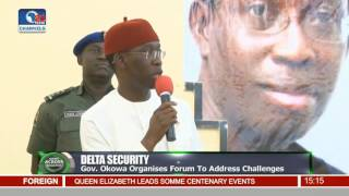 News Across Nigeria: Gov Okowa Organises Forum To Address Delta Security Challenges Pt 2