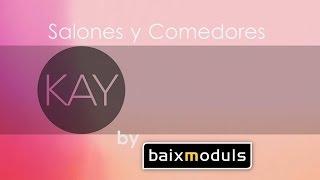 Catálogo de salones y comedores Kay de Baixmoduls
