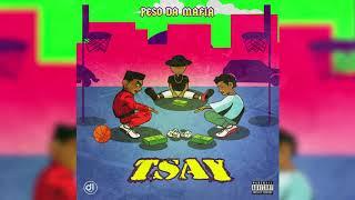 Peso Da Mafia - TSAY ( Audio)