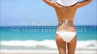 10 Day Emergency Diet - 10 Day Plan For Rapid Weight Loss.(REVIEW)