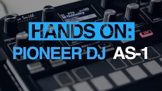 Pioneer DJ AS-1 - hands-on