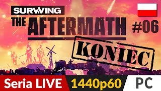 Surviving The Aftermath PL ???? LIVE ⛺️ Start 21:50! / TOW ok. 23:15 - Na żywo