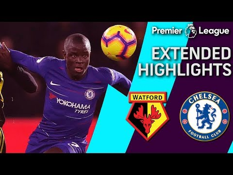 Watford v. Chelsea | PREMIER LEAGUE EXTENDED HIGHLIGHTS | 12/26/2018 | NBC Sports