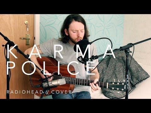 Karma Police [Radiohead Cover]