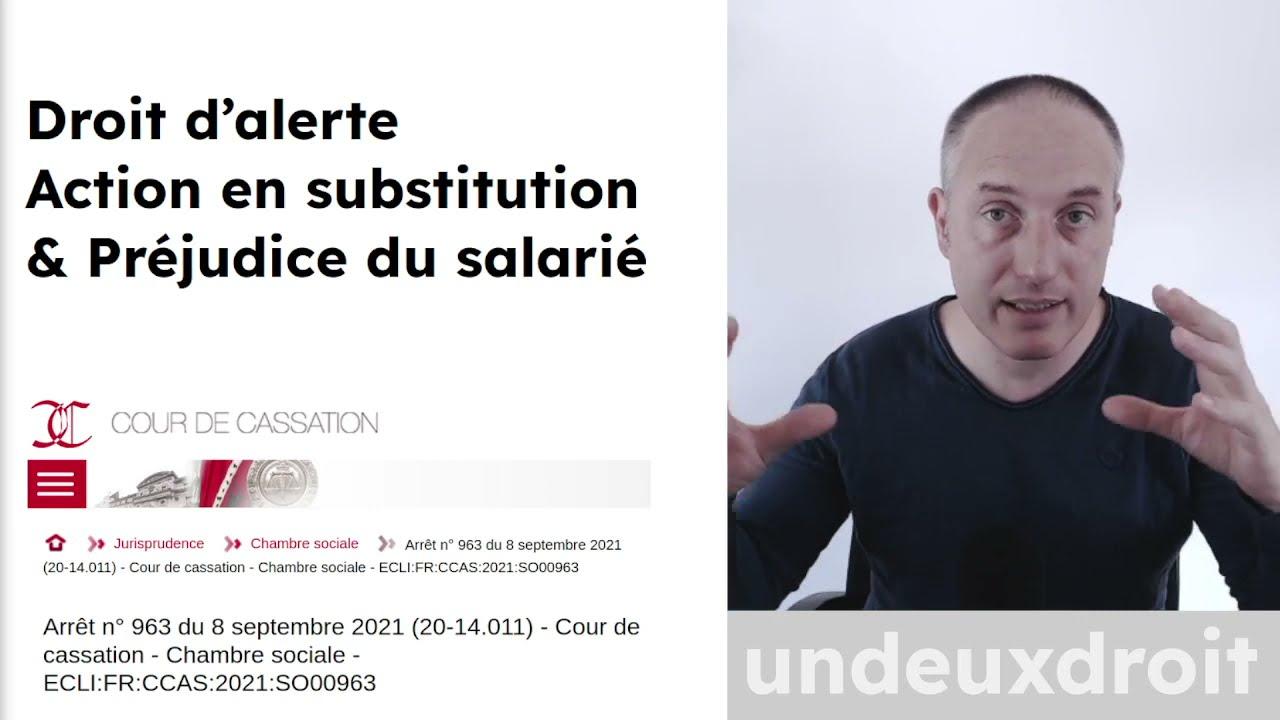Droit d'alerte - Action en substitution - Préjudice du salarié