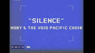 Moby & The Void Pacific Choir - Silence (Performance)