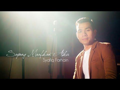Sayang Maafkan Aku lirik - Syafiq Farhan
