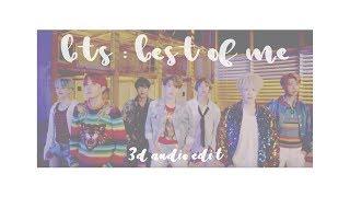 Video 『 BTS - BEST OF ME 』3D edit use headphones!! download MP3, 3GP, MP4, WEBM, AVI, FLV Juli 2018