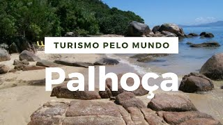 10 pontos turisticos mais visitados de Palhoça