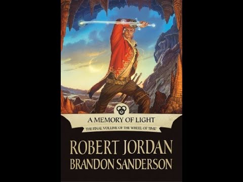 LET'S SUMMARIZE - A MEMORY OF LIGHT (The Wheel of Time Book 14)