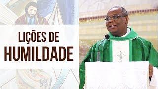 Lições de humildade - Pe. José Augusto  (22/05/18)