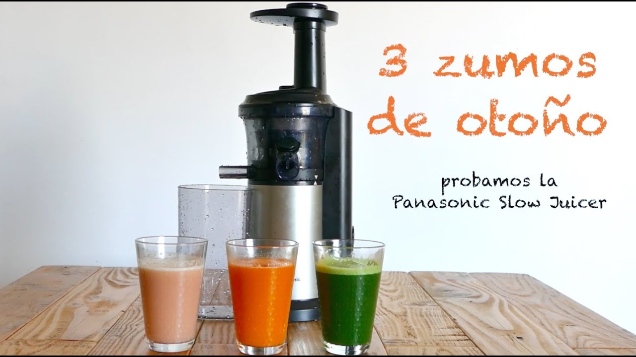 3 zumos de otono (probamos la Panasonic Slow Juicer) - YouTube