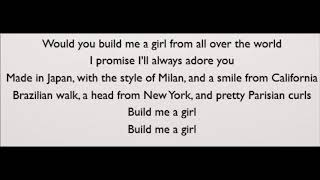 Build Me A Girl - Andy Grammer (Lyrics)