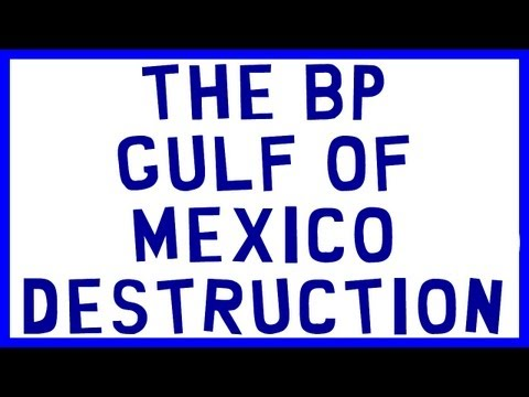 'The BP Gulf of Mexico Destruction' was deliberate
