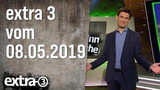 Extra 3 vom 08.05.2019