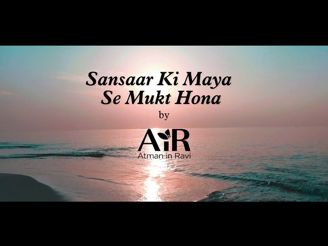 Samsaar ki Maaya | Spiritual Bhajan by AiR | Realize the Truth |