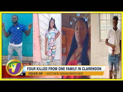 4 Killed from one Family in Clarendon Jamaica | TVJ News