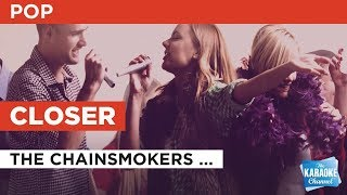 Closer in the style of The Chainsmokers feat. Halsey | Karaoke with Lyrics