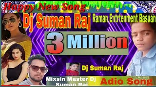had mix song 2020 dj Suman raj