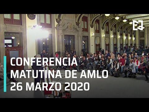Conferencia matutina AMLO - jueves 26 de marzo 2020