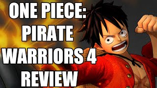 One Piece: Pirate Warriors 4 Review - The Final Verdict