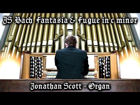 JS BACH - FANTASIA & FUGUE c minor BWV 537 - JONATHAN SCOTT (ORGAN) ISLE OF MAN
