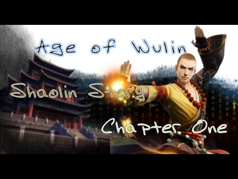 Age of Wulin: Shaolin Story: Chapter One