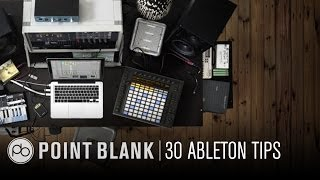 Ableton Live 9 Tutorial: 30 Quick-Fire Tips