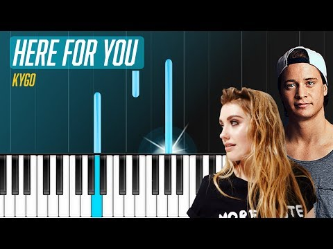 Kygo - Here For You ft Ella Henderson Piano Tutorial - Chords - How To Play - Cover