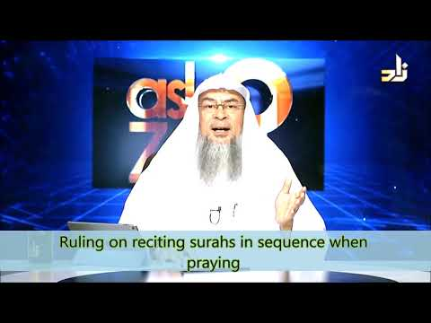 Ruling on reciting surahs in sequence when praying | Sheikh Assim Al Hakeem